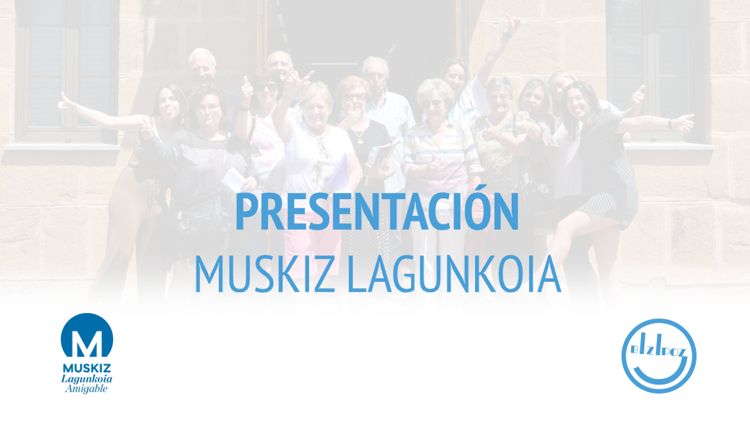 Desarrollo del vídeo presentación Muskiz Lagunkoia